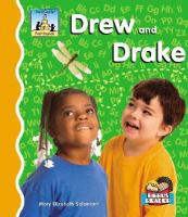 Drew and Drake