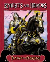 Knights and Heroes