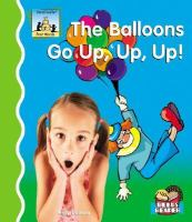 The Balloons Go Up, Up, Up!