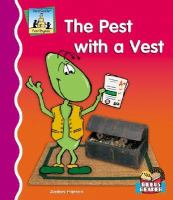 The Pest With A Vest