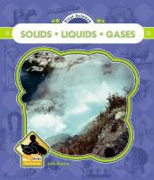 Solids, Liquids, Gases (First Science)