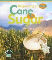 Cane to Sugar