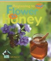 Flower to Honey