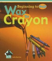 Wax to Crayon