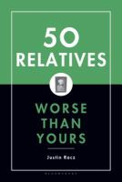 50 Relatives Worse Than Yours