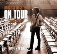 Bruce Springsteen on Tour, 1968-2005