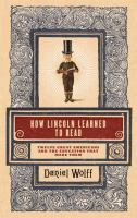 How Lincoln Learned to Read