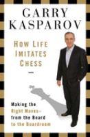 How Life Imitates Chess