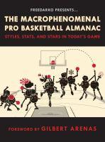 FreeDarko Presents the Macrophenomenal Pro Basketball Almanac