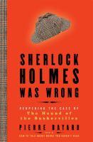 Sherlock Holmes Was Wrong