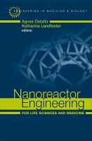 Nanoreactor Engineering for Life Sciences and Medicine