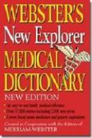 Webster's New Explorer Medical Dictionary