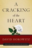 A Cracking of the Heart