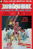 The Rise of the Toa Nuva / Greg Farshtey, Writer ; Carlos D'anda, Richard Bennett, Randy Elliott Artists