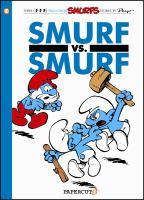 Smurf Vs. Smurf