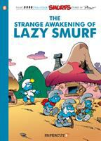 The Strange Awakening of Lazy Smurf