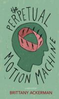 The Perpetual Motion Machine