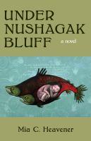 Under Nushagak Bluff