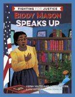 Cover of Biddy Mason Speaks Up