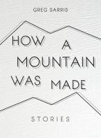 How A Mountain Was Made: Stories
