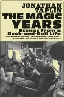 MAGIC YEARS : SCENES FROM A ROCK-AND-ROLL LIFE