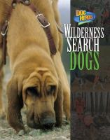 Wilderness Search Dogs