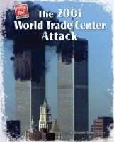 The 2001 World Trade Center Attack