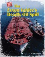 The Exxon Valdez's Deadly Oil Spill