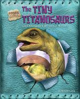 The Tiny Titanosaurs