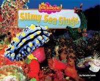 Slimy Sea Slugs