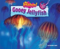 Gooey Jellyfish