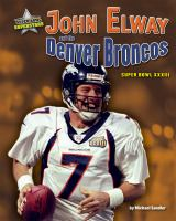 John Elway and the Denver Broncos