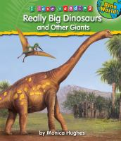 Really Big Dinosaurs and Other Giants