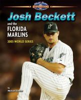 Josh Beckett and the Florida Marlins