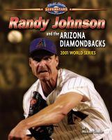 Randy Johnson and the Arizona Diamondbacks