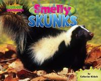 Smelly Skunks