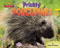 Prickly Porcupines
