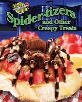 Spider-tizers and Other Creepy Treats