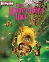 The Honey Bee's Hive