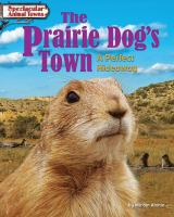 The Prairie Dog's Town