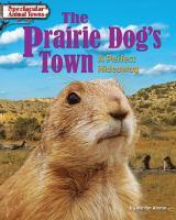 The Prairie Dog's Town
