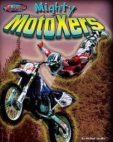 Mighty MotoXers