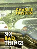 Six Bad Things