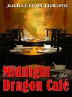 Midnight at the Dragon Cafe'