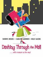 Dashing Through the Mall