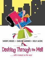Dashing Through the Mall