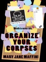 Organize your Corpses