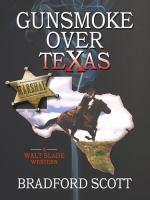 Gunsmoke Over Texas