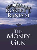 The Money Gun