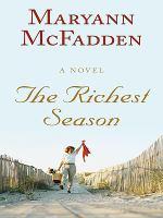 The Richest Season